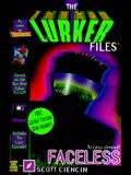 Faceless: Includes the Lurker Tracker Disk