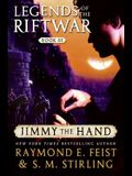 Jimmy the Hand: Legends of the Riftwar, Book III