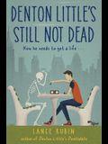 Denton Little's Still Not Dead
