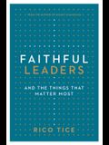 Faithful Leaders: And the Things That Matter Most