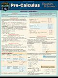 Pre-Calculus Equations & Answers: A Quickstudy Laminated Reference Guide