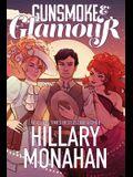 Gunsmoke & Glamour