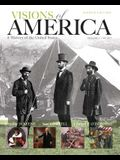 Visions of America, Volume One: To 1877: A History of the United States