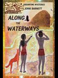 Along the Waterways: Dreamtime Mysteries