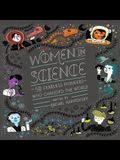 Women in Science Lib/E: 50 Fearless Pioneers Who Changed the World