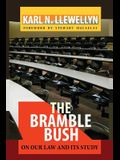 The Bramble Bush: On Our Law and Its Study