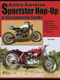 Harley-Davidson Sportster Hop-Up & Customizing Guide