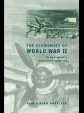 The Economics of World War II