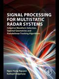 Signal Processing for Multistatic Radar Systems: Adaptive Waveform Selection, Optimal Geometries and Pseudolinear Tracking Algorithms