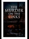 The Murder on the Links: Detective Mystery Classic
