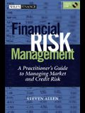 Financial Risk Management: A Practitioner's Guide to Managing Market and Credit Risk (with CD-ROM) [With CDROM]