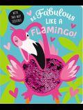 Be Fabulous Like a Flamingo