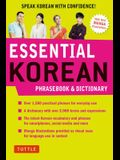 Essential Korean Phrasebook & Dictionary: Speak Korean with Confidence