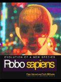 Robo Sapiens: Evolution of a New Species
