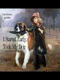 I Started Early Took My Dog: Daisy Follows Soft the Sun