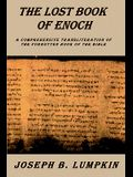 Lost Book of Enoch: A Comprehensive Transliteration of the Forgotten Book of the Bible