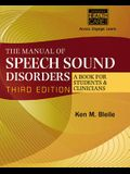 The Manual of Speech Sound Disorders: A Book for Students and Clinicians [With CDROM]
