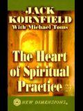 The Heart of Spiritual Practice
