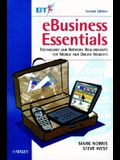 Ebusiness Essentials: Technology and Network Requirements for Mobile and Online Markets