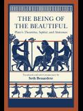 The Being of the Beautiful: Plato's Theaetetus, Sophist, and Statesman