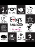 The Baby's Handbook: 21 Black and White Nursery Rhyme Songs, Itsy Bitsy Spider, Old MacDonald, Pat-a-cake, Twinkle Twinkle, Rock-a-by baby,