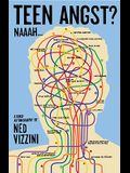 Teen Angst? Naaah...: A Quasi-Autobiography
