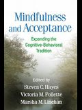 Mindfulness and Acceptance: Expanding the Cognitive-Behavioral Tradition