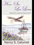 Heaven-Sent Love Letters: Between Tom in Heaven and Nancy on Earth