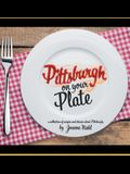 Pittsburgh on Your Plate