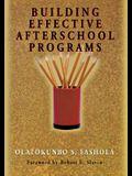 Building Effective Afterschool Programs