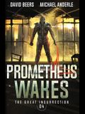 Prometheus Wakes