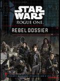 Star Wars: Rogue One: Rebel Dossier