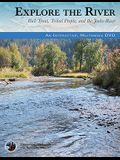 Explore the River: Bull Trout, Tribal People, and the Jocko River