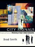 City Signals: Principles and Practices for Minstering in Today's Global Communities