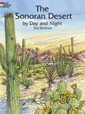 The Sonoran Desert by Day and Night Coloring Book