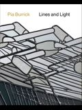 Pia Burrick: Lines and Light