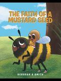 The Faith of a Mustard Seed