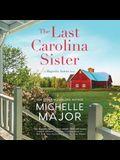 The Last Carolina Sister Lib/E