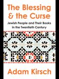 The Blessing and the Curse: The Jewish People and Their Books in the Twentieth Century