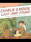 Charlie & Mouse Lost and Found: Book 5