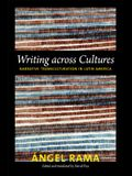 Writing Across Cultures: Narrative Transculturation in Latin America