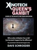 Xenotech Queen's Gambit: A Novel of the Galactic Free Trade Association