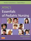 Wong's Essentials of Pediatric Nursing, 9e