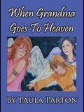 When Grandma Goes to Heaven