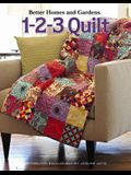Better Homes and Gardens: 1-2-3 Quilt (Leisure Arts #4566)