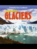 Exploring Glaciers
