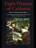 Eight Dramas of Calderon: Pedro Calderon de La Barca
