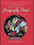 The Legend of Dragonfly Pond: Book Two