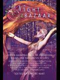 The Night Bazaar: Eleven Haunting Tales of Forbidden Wishes and Dangerous Desires