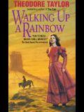 Walking Up a Rainbow (Avon Flare Book)